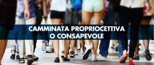 Camminata propriocettiva o consapevole