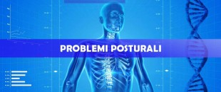 Problemi posturali: scoliosi, cifosi, lordosi