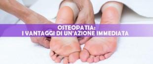 L'importanza di un trattamento osteopatico tempestivo