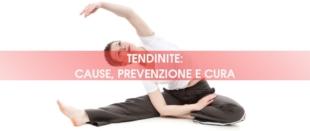 Cause, prevenzione e cura della tendinite