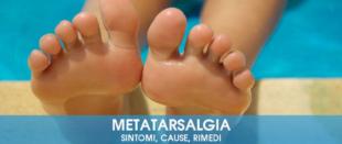 Metatarsalgia: sintomi, cause e rimedi
