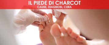 Il piede di Charcot: cause, diagnosi, cura